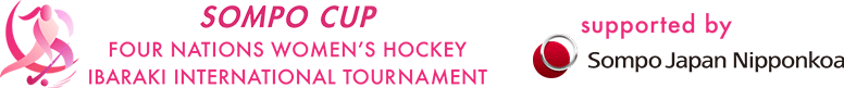 SOMPO CUP Four Nations Women's Hockey Ibaraki International Tournament